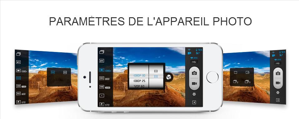 Paramètres de l'appareil photo via le smartphone.